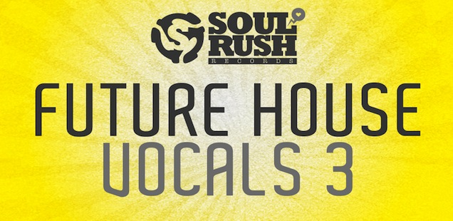 Future House Vocals Vol. 3 Samples Library