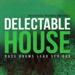 Delectable House Sample Library – Free Samples