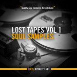 Lost Tapes Vol 1: Soul 100% Royalty Free Soul Samples – Inspired By The Sounds of 70s Soul