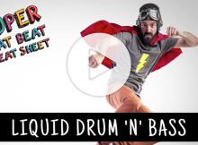 Liquid Drum n' Bass- Super Neat Beat Cheat Sheetr